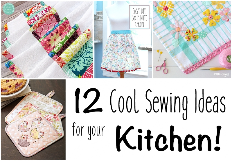 12 Cool Sewing Ideas for your Kitchen! + Free Tutorials + Free Patterns
